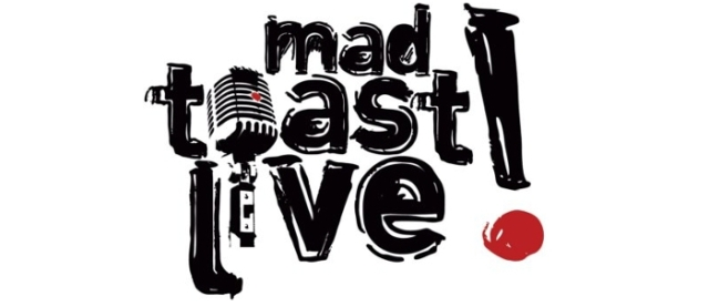 Mad Toast Live Banner