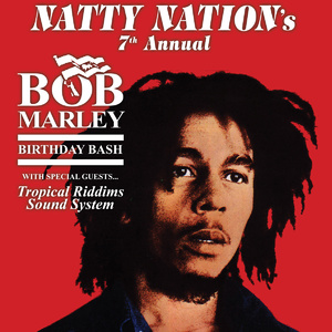 Bob Marley 7th Annual Birthday Bash